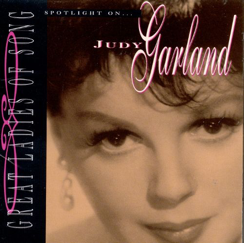 Great Ladies of Song - Spotlight on Judy Garland